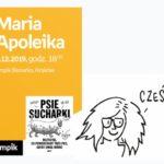 Maria Apoleika ,  Empik Bonarka